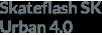 SKATEFLASH 4.0